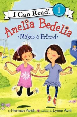 Amelia Bedelia Makes a Friend by Herman Parish