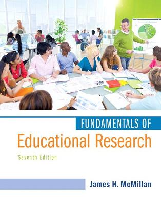 Fundamentals of Educational Research by James H. McMillan