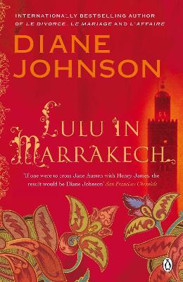 Lulu in Marrakech by Diane Johnson