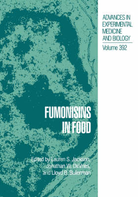 Fumonisins in Food by Lauren S. Jackson