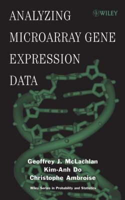 Analyzing Microarray Gene Expression Data by Geoffrey J. McLachlan