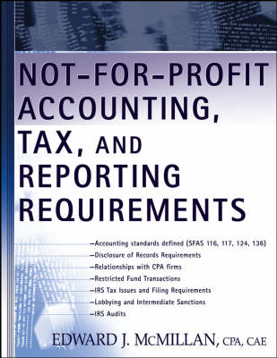 Not-for-Profit Accounting, Tax and Reporting Requirements book