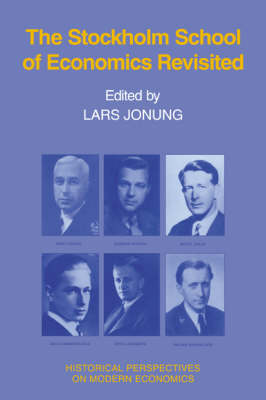 The Stockholm School of Economics Revisited by Lars Jonung