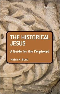 Historical Jesus by Helen K. Bond