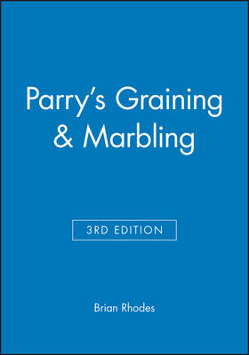 Parry's Graining & Marbling by Brian Rhodes