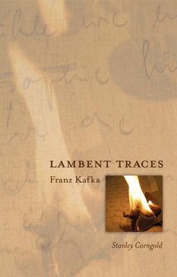 Lambent Traces by Stanley Corngold