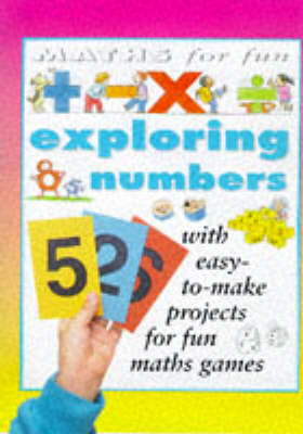 Exploring Numbers by Andrew King