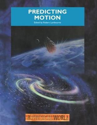 Predicting Motion by Robert Lambourne
