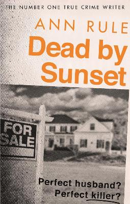 Dead By Sunset: Perfect Husband? Perfect Killer? book