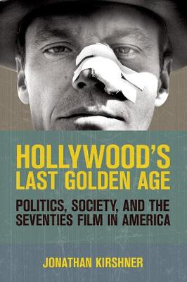 Hollywood's Last Golden Age book