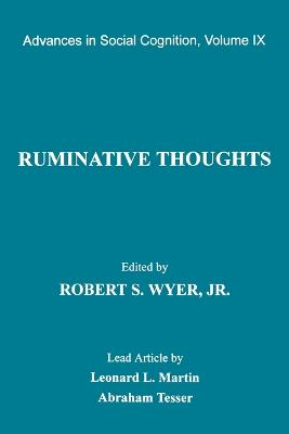 Ruminative Thoughts by Robert S. Wyer