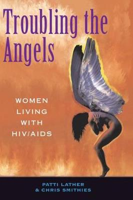 Troubling The Angels book