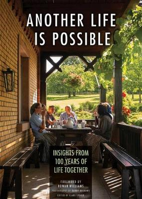 Another Life Is Possible: Insights from 100 Years of Life Together book