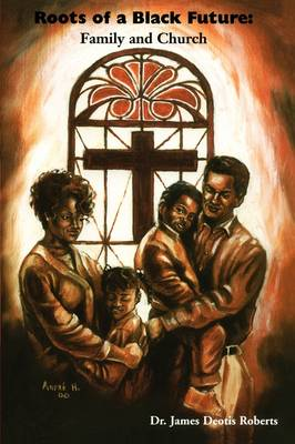 Roots of a Black Future book