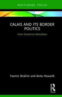 Calais and its Border Politics book