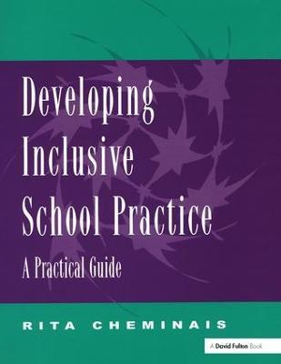 Developing Inclusive School Practice by Rita Cheminais