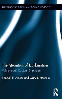 Quantum of Explanation by Randall E. Auxier