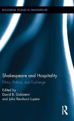 Shakespeare and Hospitality by Julia Reinhard Lupton