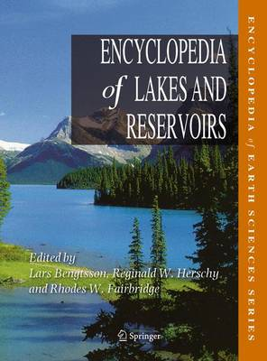 Encyclopedia of Lakes and Reservoirs by Reginald W. Herschy