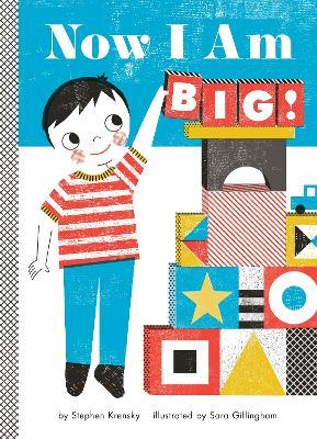 Now I Am Big! by Stephen Krensky
