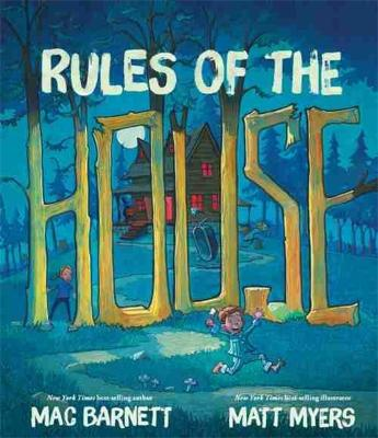Rules Of The House by Mac Barnett