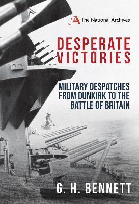 Desperate Victories by G. H. Bennett
