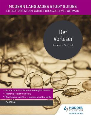 Modern Languages Study Guides: Der Vorleser by Paul Elliott