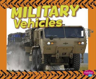 Military Vehicles by Melissa Abramovitz