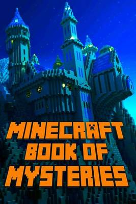 Minecraft Book of Mysteries by Minecraft Library