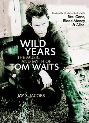 Wild Years by Jay Jacobs