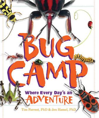 Bug Camp by Tim Forrest