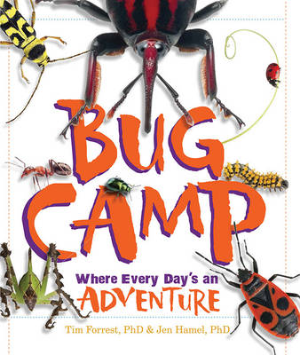 Bug Camp by Tim Forrest