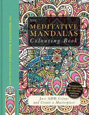 Meditative Mandalas Colouring Book by Beverley Lawson