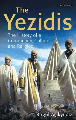 The Yezidis by Birgul Acikyildiz