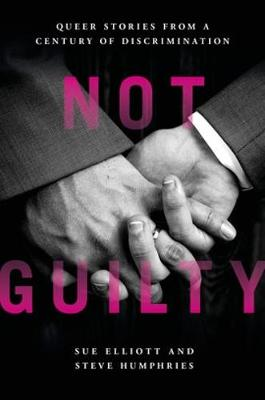 Not Guilty by Steve Humphries