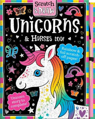 Scratch and Draw Horses and Unicorns by Joshua George