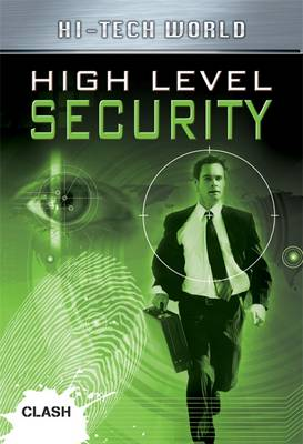 Clash Level 2: High Level Security by Ben Hubbard