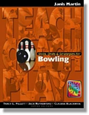 Skills, Drills & Strategies for Bowling by Jan Martin