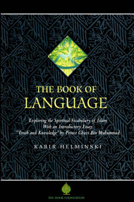 The Book of Language by Kabir Helminski