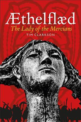 AEthelflaed by Tim Clarkson