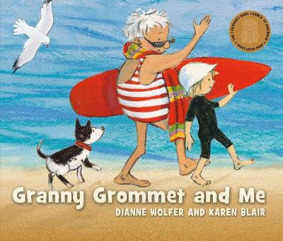 Granny Grommet and Me by Dianne Wolfer