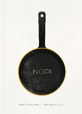 NOPI: The Cookbook by Yotam Ottolenghi