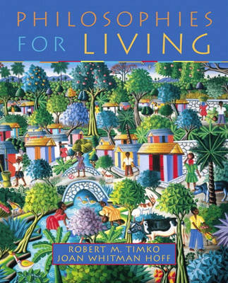 Philosophies for Living by Robert M Timko