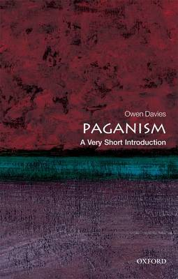 Paganism: A Very Short Introduction by Owen Davies