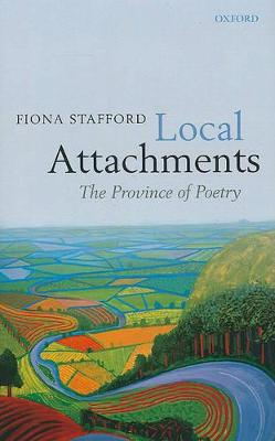 Local Attachments by Fiona Stafford