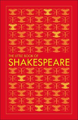 Big Ideas: The Little Book of Shakespeare by DK