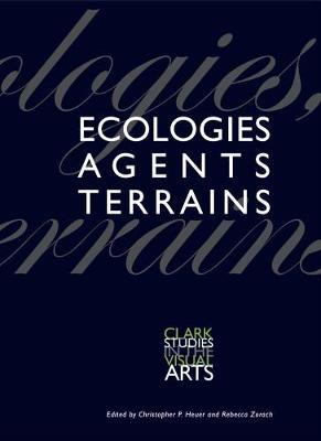 Ecologies, Agents, Terrains book