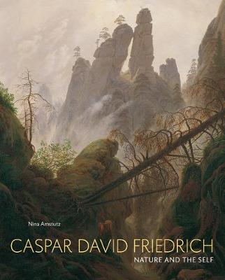 Caspar David Friedrich: Nature and the Self book