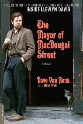 Mayor of MacDougal Street [2013 edition] by Elijah Wald