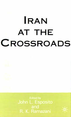 Iran at the Crossroads book